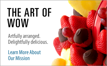 Edible Arrangements – The Art of WOW