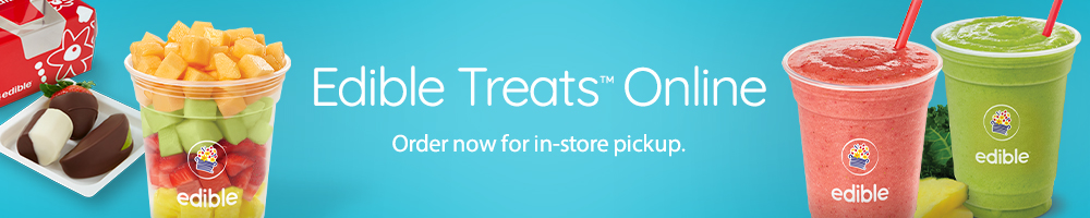 You can now order select fresh fruit treats online and pick up in your local Edible® store!