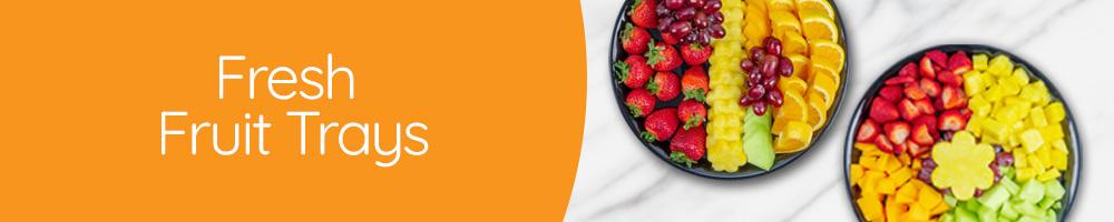 Fresh Fruit Trays