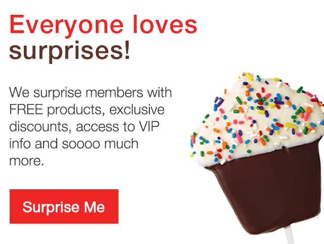 Everyone loves surprises! – We surprise members with FREE products, exclusive discounts, access to VIP info and so much more.